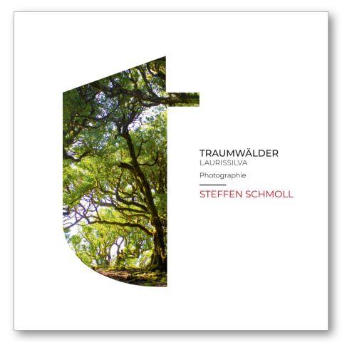 Traumwälder - Laurissilva - Steffen Schmoll