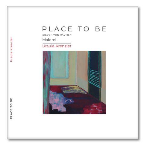 Place To Be - Ursula Krenzler