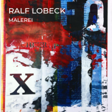 Ralf Lobeck Kunstraum Grevy! 26.05.2020 - 09:01