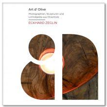 Art d' Olive - Eckhard Zeglin