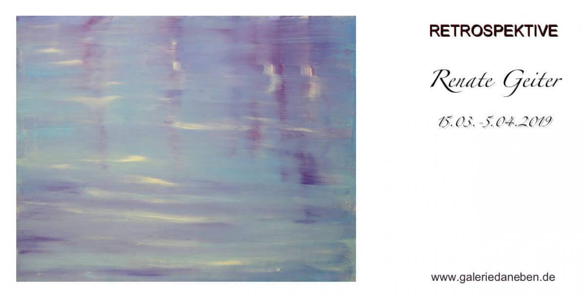 Einladung zur Ausstellung | Retrospektive Renate Geiter