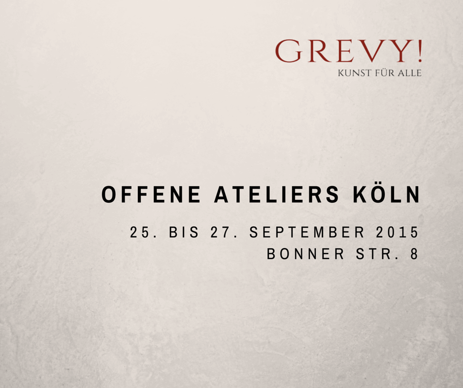 Offene Ateliers Köln 2015 | Grevy goes real